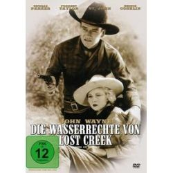 Film: Die Wasserrechte von Lost Creek  von Robert N. Bradbury von John Wayne, Cecilia Parker mit John Wayne, Cecilia Parker, George `Gabby` Hayes