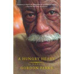 A Hungry Heart, A Memoir by Gordon, Jr. Parks, 9780743269032.