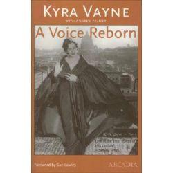 A Voice Reborn by Kyra Vayne, 9781900850278.