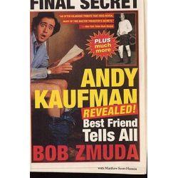 Andy Kaufman Revealed!, Best Friend Tells All by Bob Zmuda, 9780316610988.