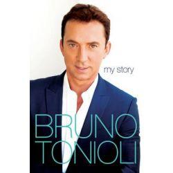 Bruno My Story by Bruno Tonioli, 9780755364091.