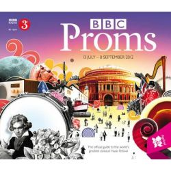 BBC Proms Guide 2012 by No Author Name Required, 9781849904926.