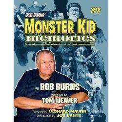 Bob Burns' Monster Kid Memories by Bob Burns, 9781593932237.