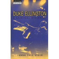 Duke Ellington, Spiritual Biography by Jane Tull Steed, 9780824523510.