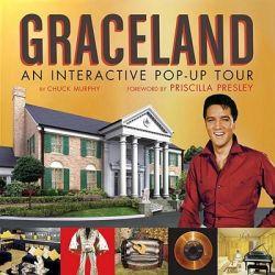 Graceland, An Interactive Popup Tour by Chuck Murphy, 9781594741319.