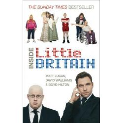 "Inside ""Little Britain"" by Matt Lucas, 9780091914424."