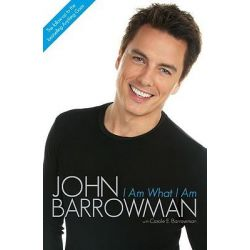 I am What I am by John Barrowman, 9781843173793.
