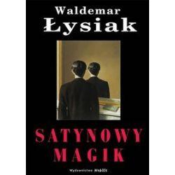 Satynowy magik - Waldemar Łysiak