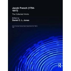 Jacob French (1754-1817), The Collected Works by Daniel C.L. Jones, 9780815324065.