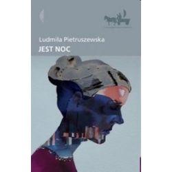 Jest noc - Ludmiła Pietruszewska