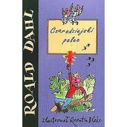 Czarodziejski palec - Ronald Dahl, Roald Dahl