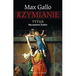 Tytus. Męczeństwo Żydów - Max Gallo