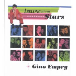 I Belong to the Stars, Adventures in Public Relations by Gino Empry, 9780889627468.
