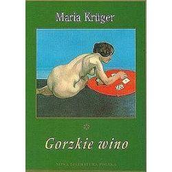 Gorzkie wino - Maria Kruger