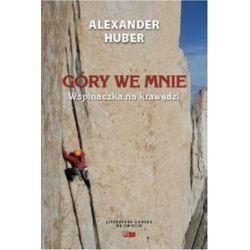 Góry we mnie - Alexander Huber