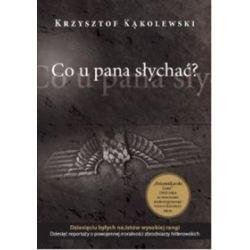 Co u pana słychać? - Krzysztof Kąkolewski