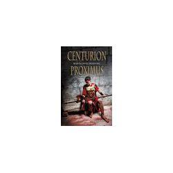 Centurion Proximus - Bartłomiej Misiniec