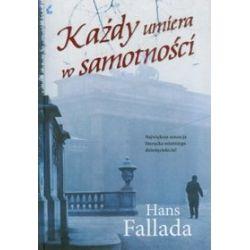 Każdy umiera w samotności - Hans Fallada