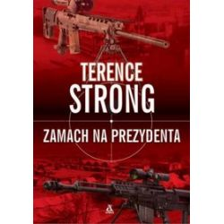 Zamach na prezydenta - Terence Strong