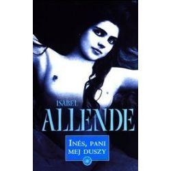 Ines, pani mej duszy - Isabel Allende