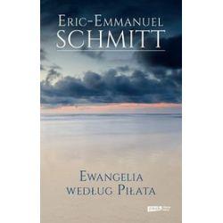 Ewangelia według Piłata - Eric-Emmanuel Schmitt