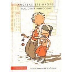 Rico, Oskar i głębocienie - Andreas Steinhöfel