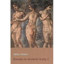Dowody na istnienie liczby 3 - Salley Vickers