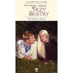 Saga Trzy Siostry, tom 12. Sny o miłości - Bente Pedersen