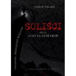 Soliści czyli góry na dwie ręce - Sebastian Korczyk, Fabio Palma