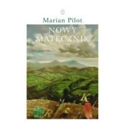 Nowy Matecznik - Marian Pilot
