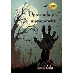 Opowiadania niesamowite (CD) - Emil Zola