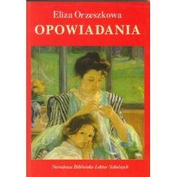 Opowiadania (Eliza Orzeszkowa) - Eliza Orzeszkowa