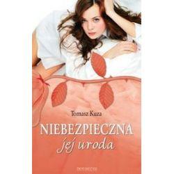 Niebezpieczna jej uroda - Tomasz Kuza