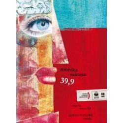 39,9 - książka audio (CD) - Monika Rakusa