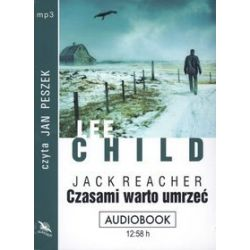 Czasami warto umrzeć - książka audio na CD (CD) - Lee Child