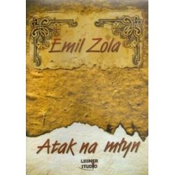 Atak na młyn. Książka audio CD MP3 - Emil Zola