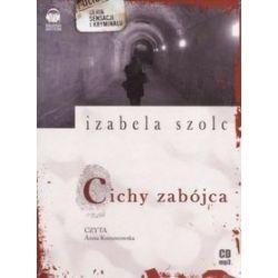 Cichy zabójca - książka audio na 2 CD (CD) - Izabela Szolc