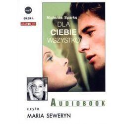 Dla ciebie wszystko. Książka audio na CD (CD) - Nicholas Sparks