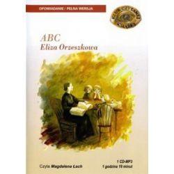 ABC, Eliza Orzeszkowa - książka audio na 1 CD (CD) - Eliza Orzeszkowa