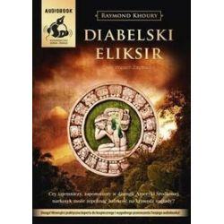 Diabelski eliksir - książka audio na CD (CD) - Raymond Khoury