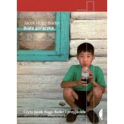 Biała gorączka - książka audio na CD (CD) - Jacek Hugo-Bader