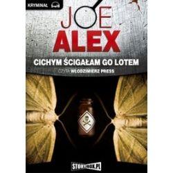 Cichym ścigałam go lotem - książka audio na CD (CD) - Joe Alex