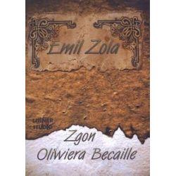 Zgon Oliwiera Becaille - książka audio na CD (CD) - Emil Zola