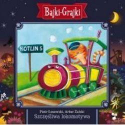 Bajki - grajki - numer 105. Szczęśliwa lokomotywa (CD)