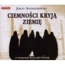 Ciemności kryją ziemię - książka audio na CD (CD) - Jerzy Andrzejewski