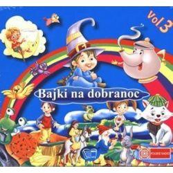 Bajki na dobranoc. Vol. 3. Książka audio na CD (CD)