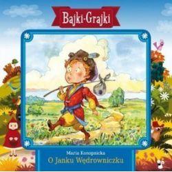 Bajki - grajki - numer 106. O Janku Wędrowniczku (CD)