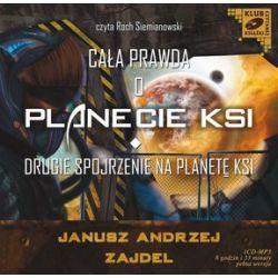 Cała prawda o planecie KSI. Drugie spojrzenie na planetę KSI - książka audio na CD (fomat MP3) (CD)