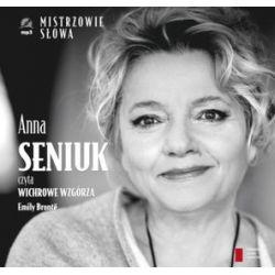 """Anna Seniuk czyta """"Wichrowe Wzgórza"""" Emily Bronte - książka audio na CD (druk/CD) - Emily Bronte"""