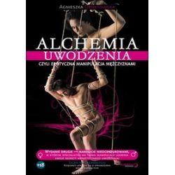 Alchemia uwodzenia, czyli erotyczna manipulacja mężczyznami (CD) - Agnieszka Ornatowska